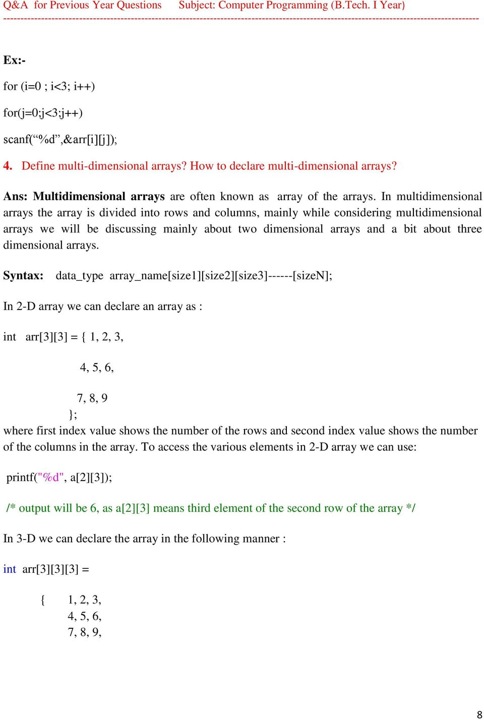 UNIT III: 1  What is an array? How to declare and initialize