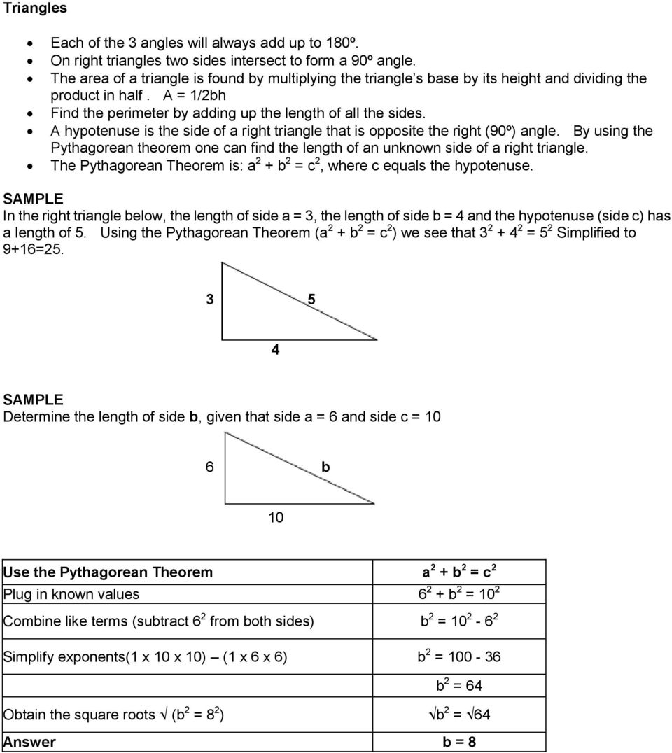 A hypotenuse is the side of a right triangle that is opposite the right (90º) angle. By using the Pythagorean theorem one can find the length of an unknown side of a right triangle.