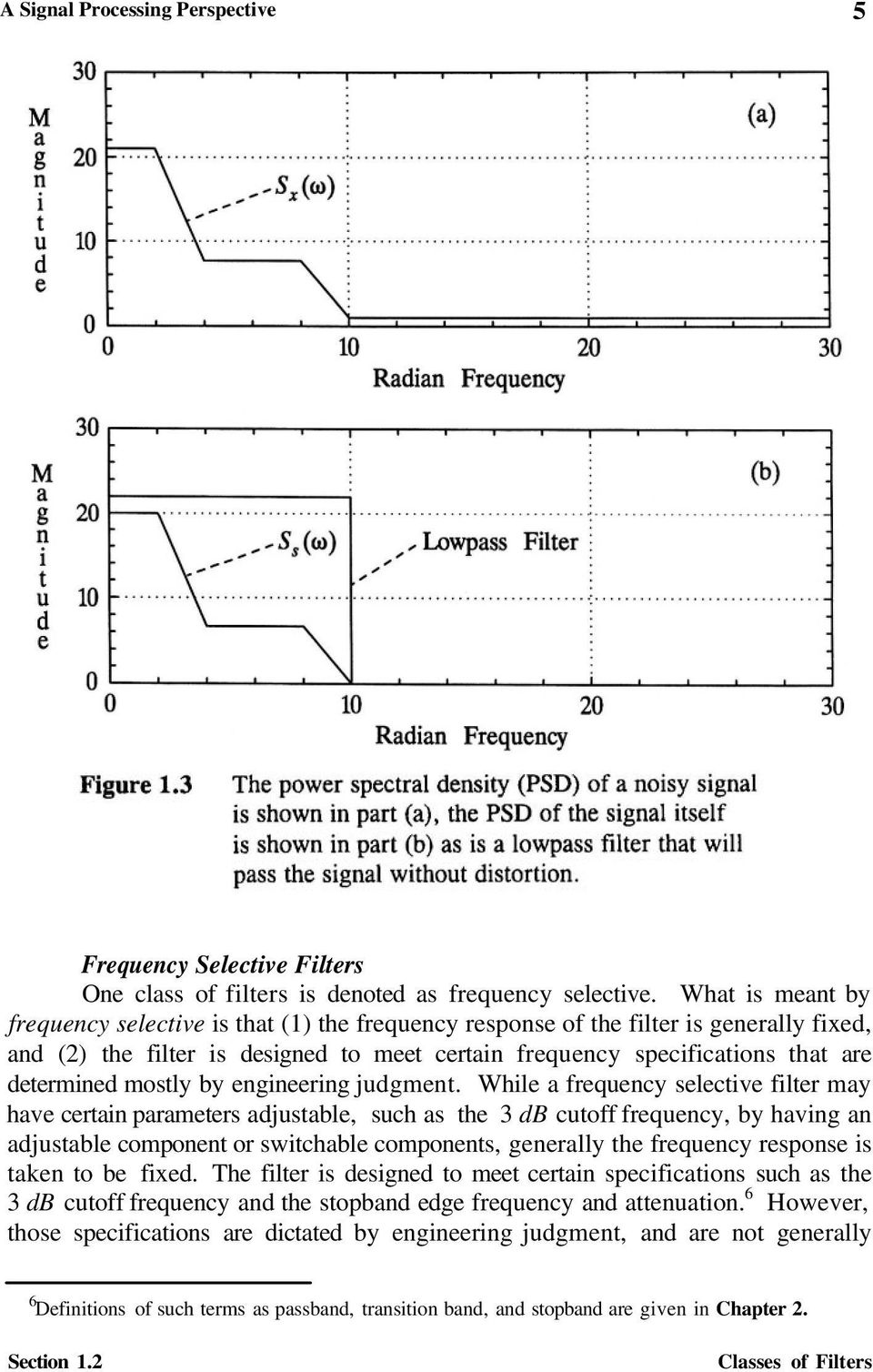Design And Analysis Of Analog Filters A Signal Processing Bessel Filter Frequency Response On Electronic Schematic Section 12 Classes Mostly By Engineering Judgment