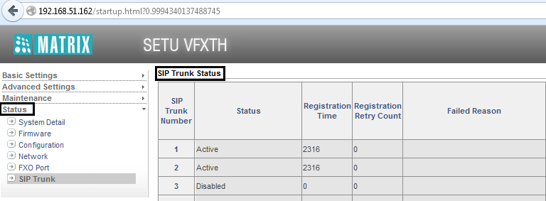 Viewing SIP Trunk Status Once you have completed configuring the SIP Trunk, you may view its status.