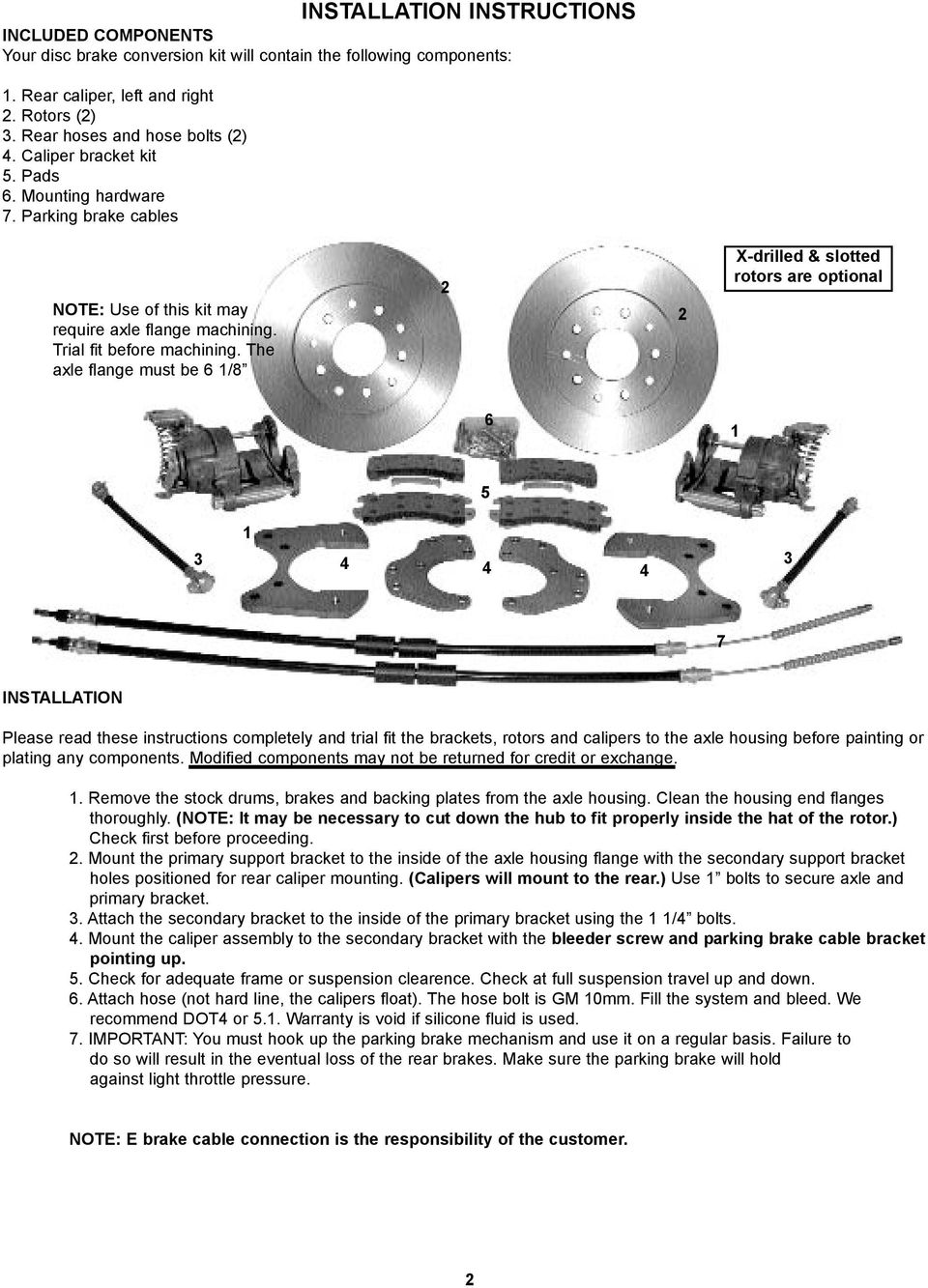 INSTALLATION INSTRUCTIONS THIS KIT WILL ONLY WORK WITH C