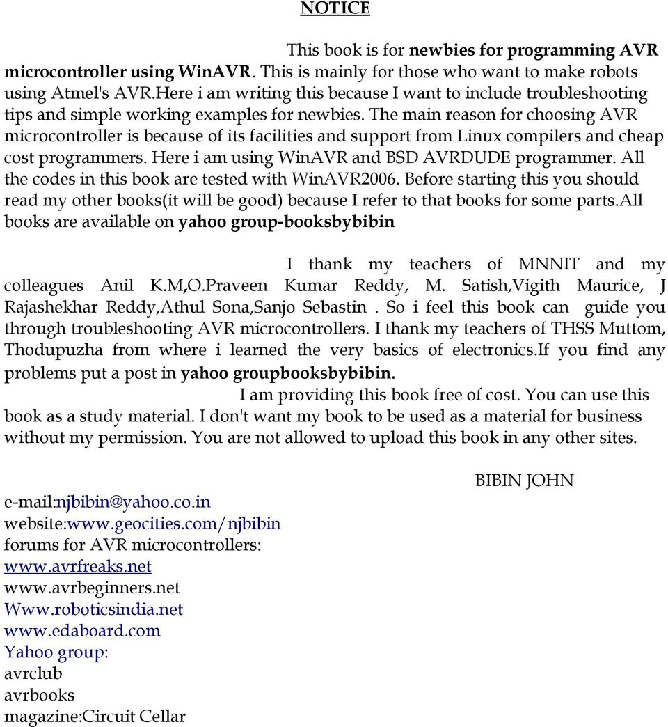 My Experience In Programming Avr Microcontroller Using Winavr Avrgcc Microcontrollers Within These Pages Youll Find Circuits About The Main Reason For Choosing Is Because Of Its Facilities And Support From Linux