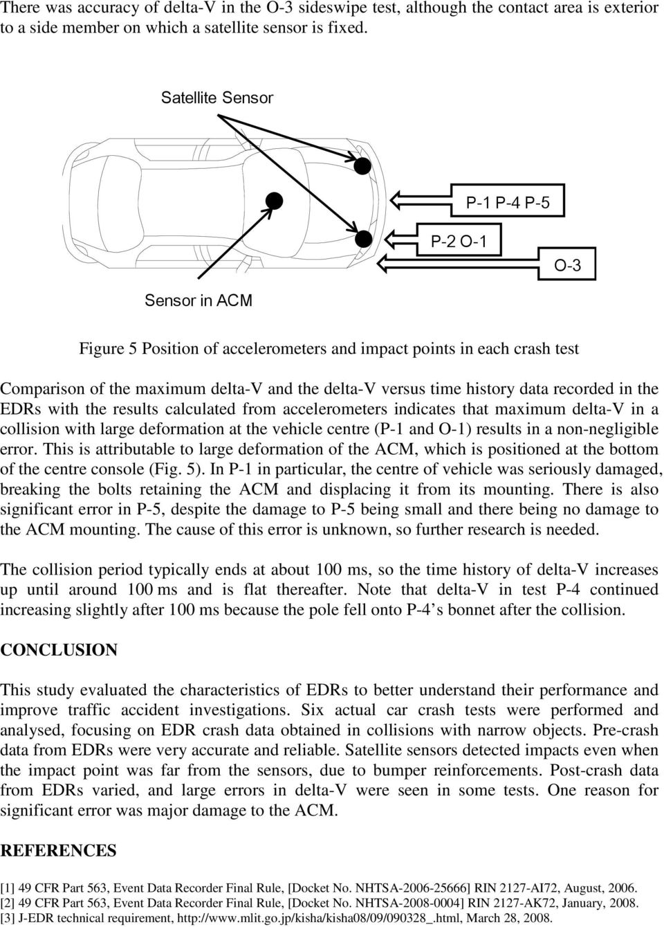 Mazda 3 Owners Manual: Event Data Recorder