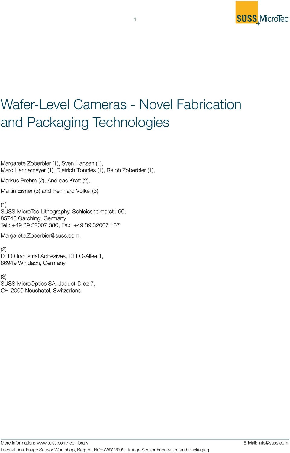 Wafer Level Cameras Novel Fabrication And Packaging Technologies Pdf Uv Glue For Dvd Digital Camera Laserlenscircuit Board Bonding Buy 49 89 32007 380 Fax 167 Margarete