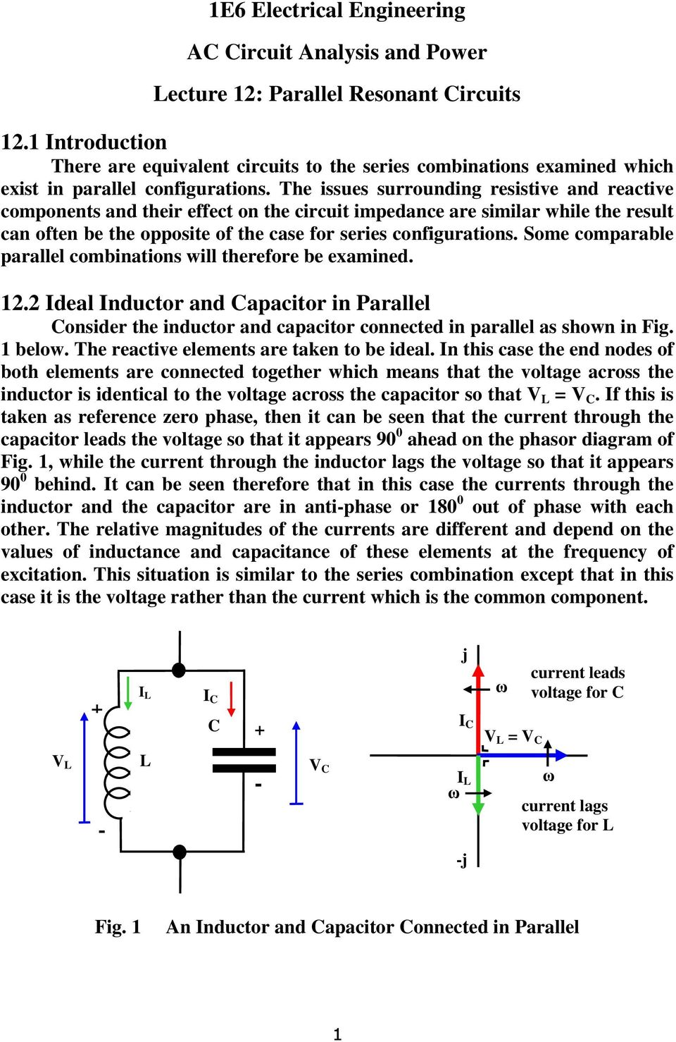 1e6 Electrical Engineering Ac Circuit Analysis And Power Lecture 12 That Shows A Capacitor Connected In Parallel An Inductor Some Comparable Combnatons Wll Therefore Be Examned Ideal Apactor N