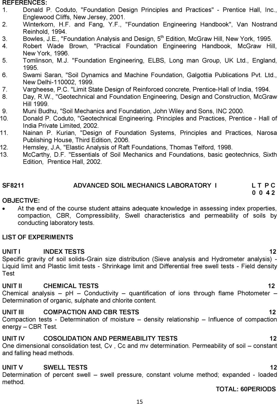 M E SOIL MECHANICS AND FOUNDATION ENGINEERING PROGRAMME PDF