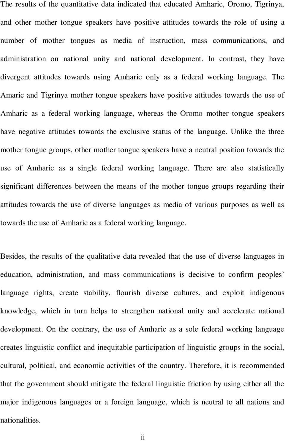 MULTILINGUAL LANGUAGE POLICY AND LANGUAGE PRACTICE IN ETHIOPIA