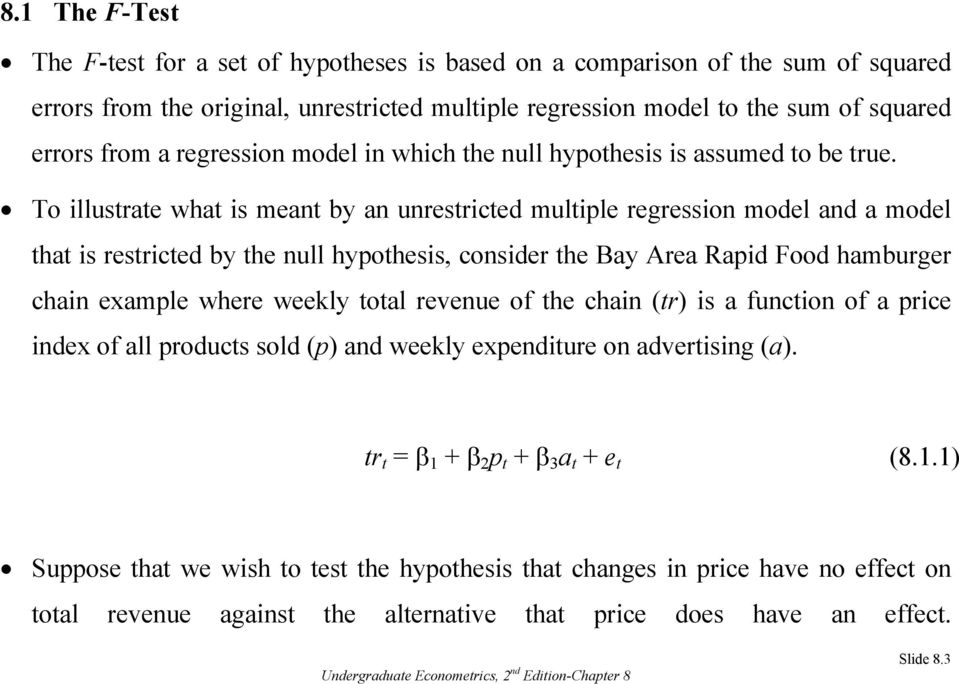 The Multiple Regression Model: Hypothesis Tests and the Use