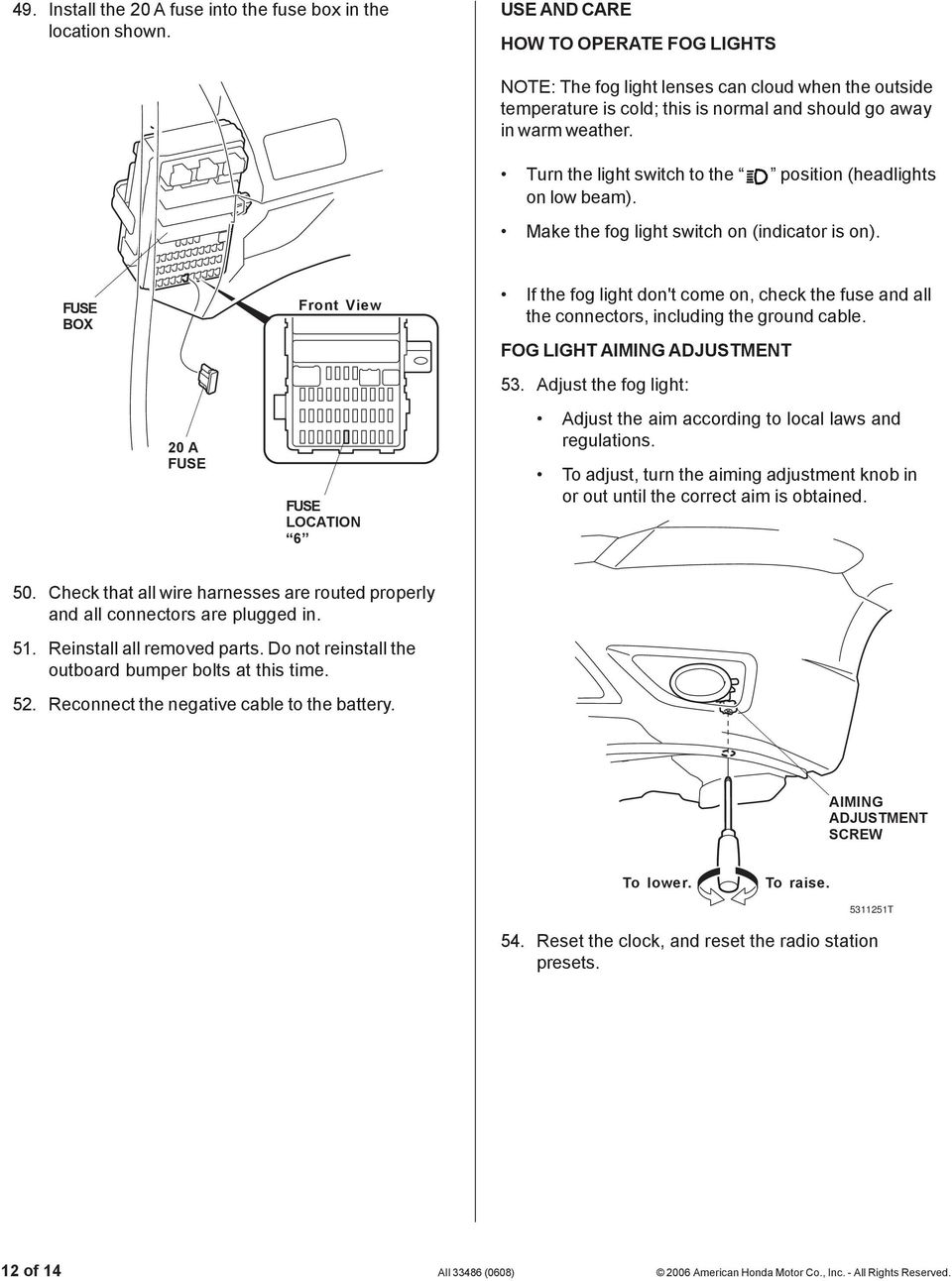 Installation Instructions Pdf Toyota Pickup Fuse Box Removal Turn The Light Switch To Position Headlights On Low Beam Make