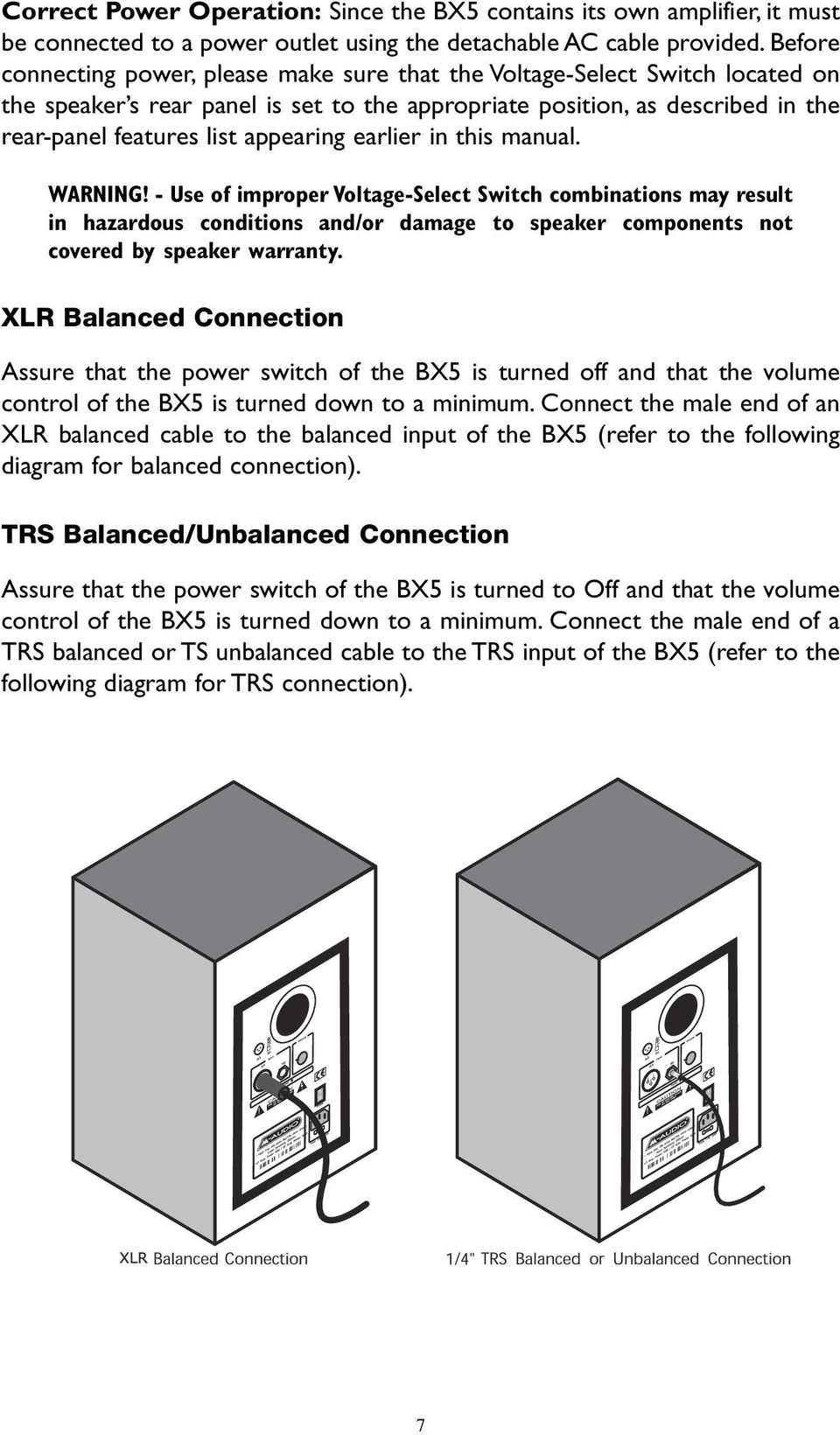 Studiophile Bx5 Users Manual Pdf To Usb Also Trs Jack Wiring Diagram For 1 4 Connection 7 Earlier In This Warning Use Of Improper Voltage Select Switch Combinations