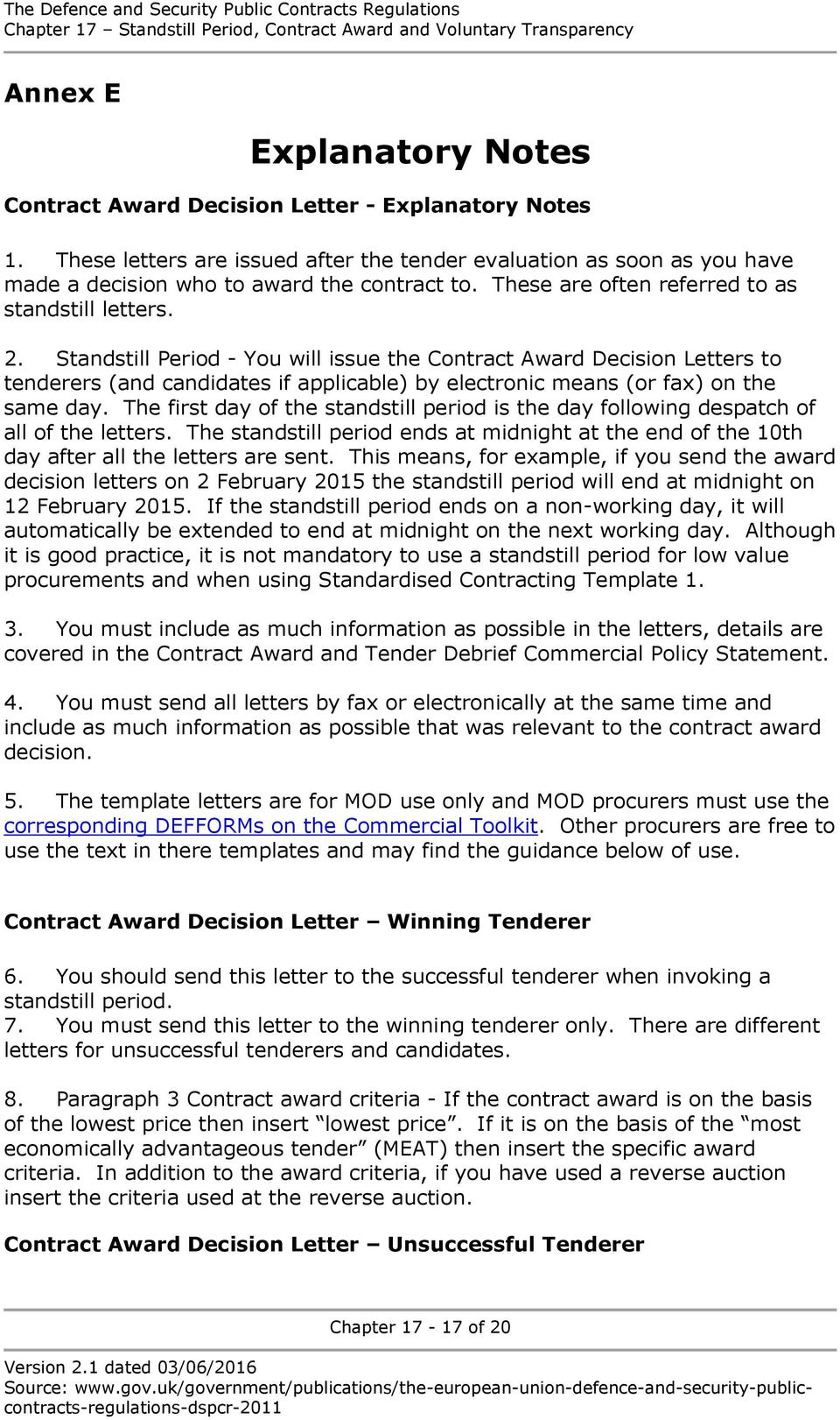 standstill period you will issue the contract award decision letters to tenderers and candidates
