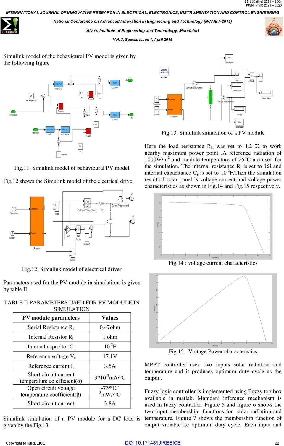 Simulation Of Mppt Using Fuzzy Logic Controller For Ac Drive Pdf Electrical Diagram Simulator A Reference Radiation 1000w M 2 And Module Temperature 25 C Are Used