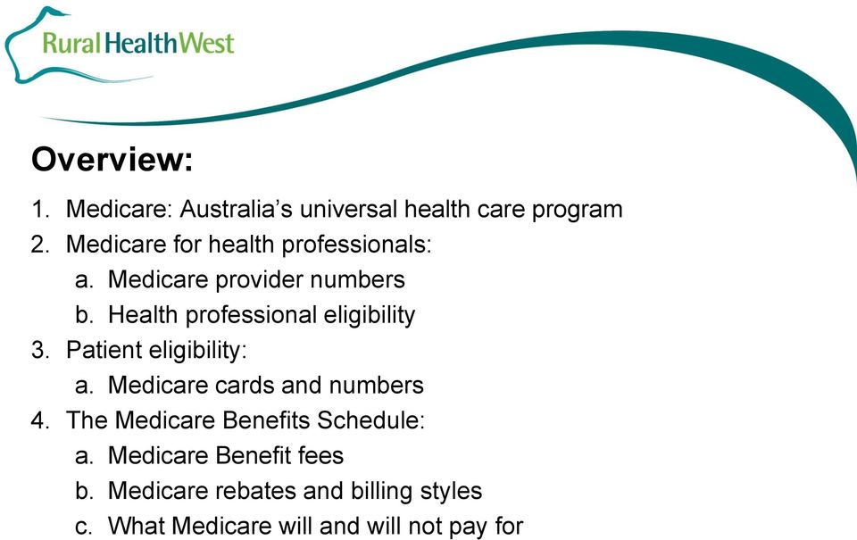 An introduction to Medicare Australia and the Medicare