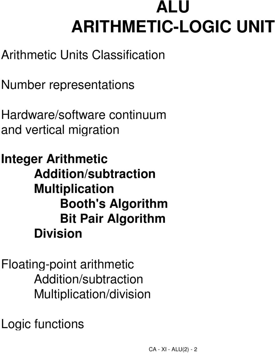 Computer Architecture Alu 2 Integer Arithmetic Pdf Organization Of Systems Addition Subtraction Multiplication Booths Algorithm Bit Pair Division