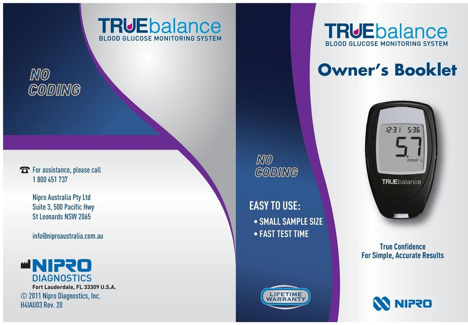 Owner s Booklet EASY TO USE: SMALL SAMPLE SIZE FAST TEST TIME  True
