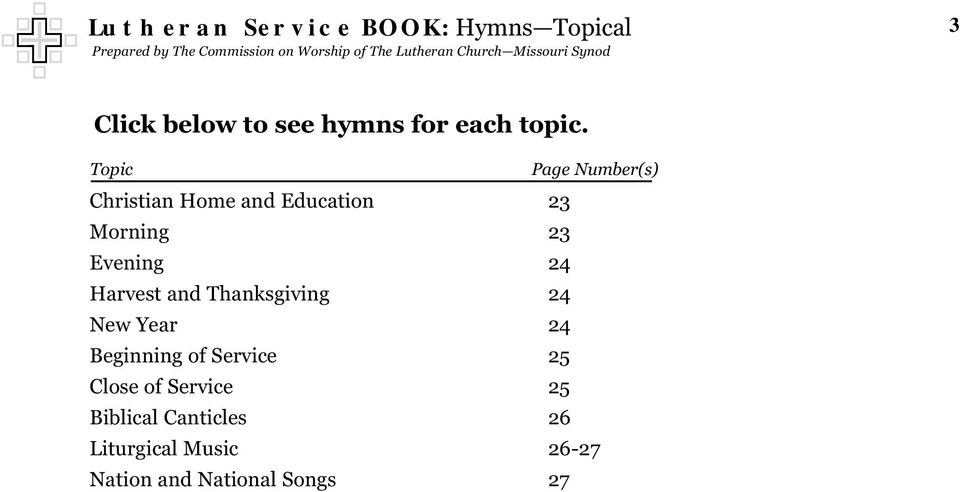 Lutheran Service BOOK  Prepared by The Commission on Worship of The