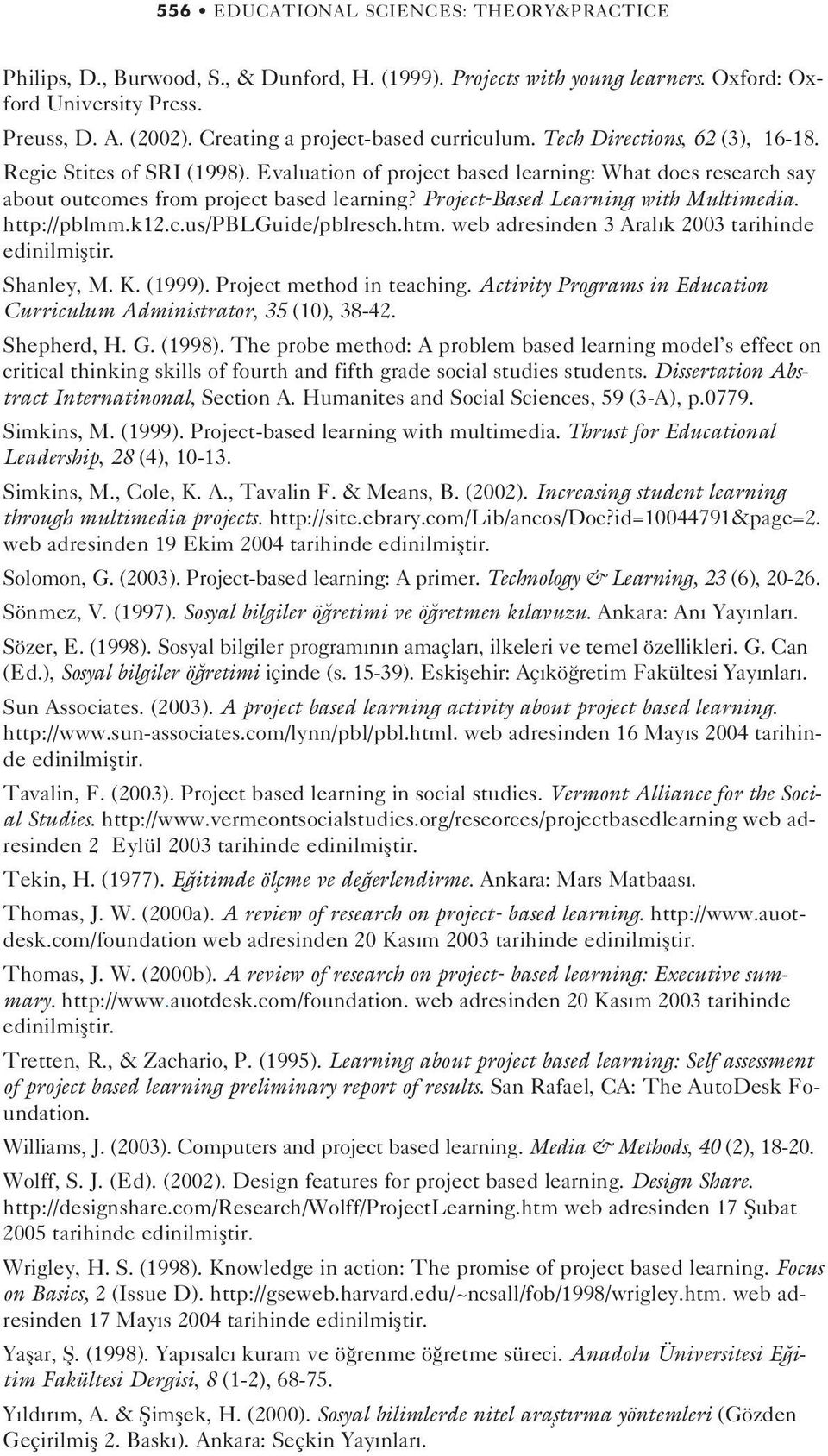 The Effect of Project Based Learning on Learning Outcomes in