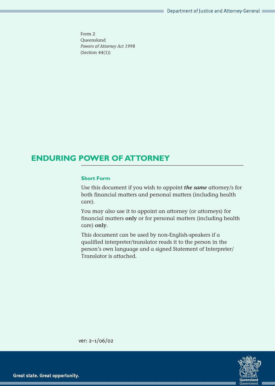 power of attorney form queensland  ENDURING POWER OF ATTORNEY ENDURING POWER OF ATTORNEY. ver ...