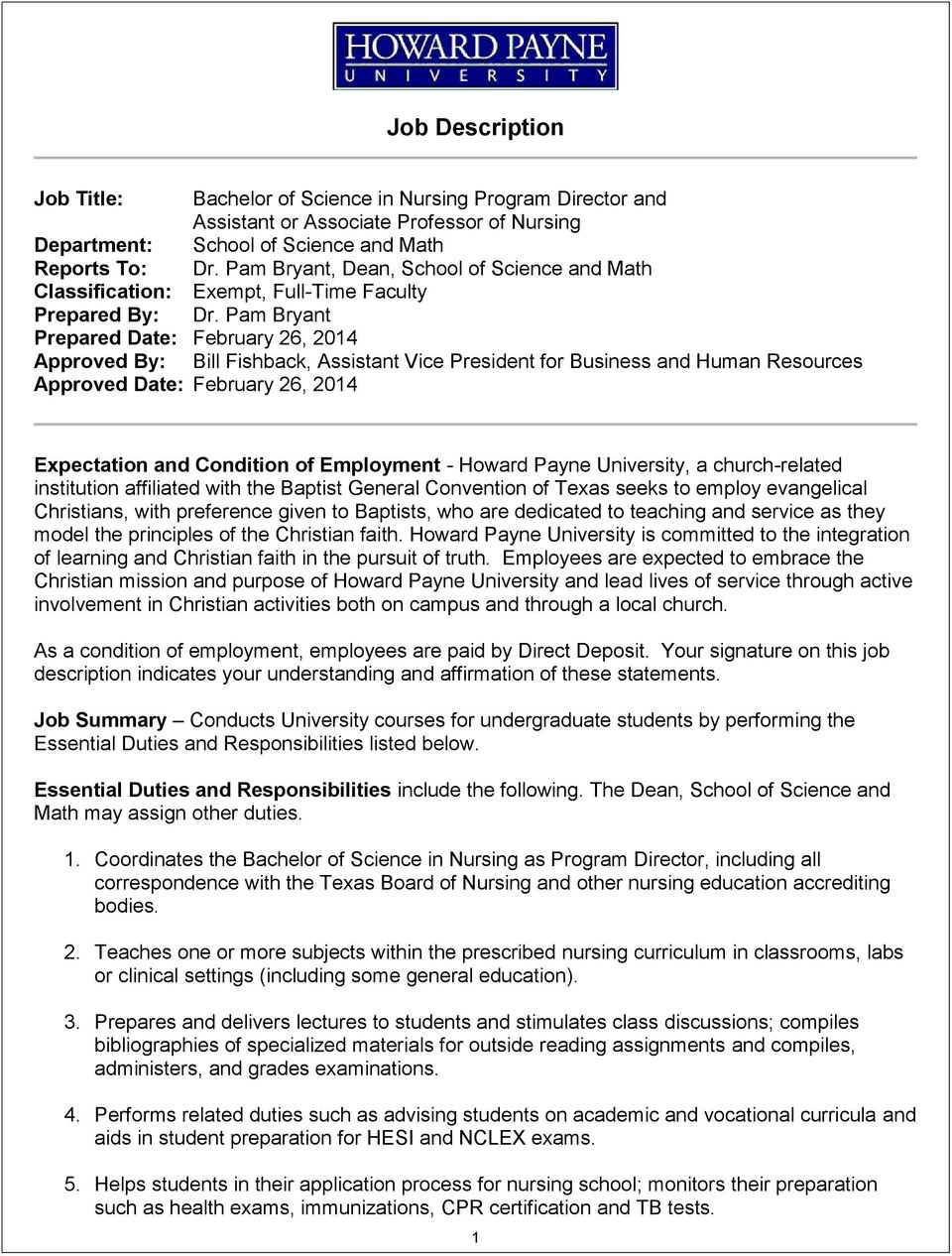 Pam Bryant Prepared Date: February 26, 2014 Approved By: Bill Fishback, Assistant Vice President for Business and Human Resources Approved Date: February 26, 2014 Expectation and Condition of