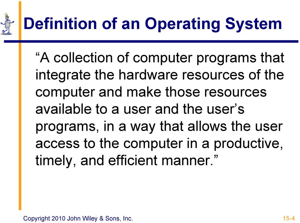 available to a user and the user s programs, in a way that allows the