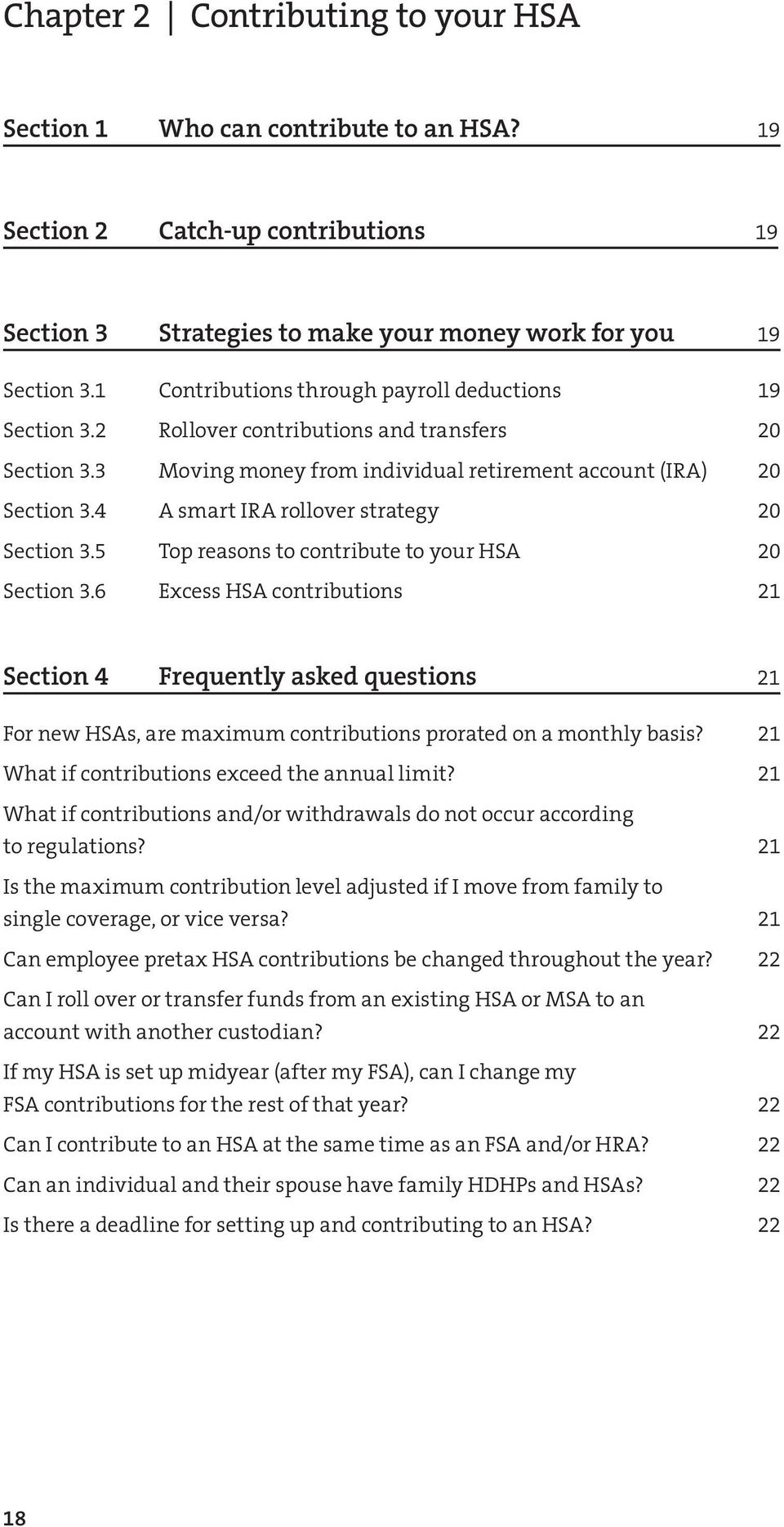 4 A smart IRA roover strategy 20 Section 3.5 Top reasons to contribute to your HSA 20 Section 3.