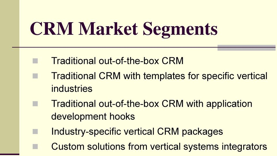 out-of-the-box CRM with application development hooks