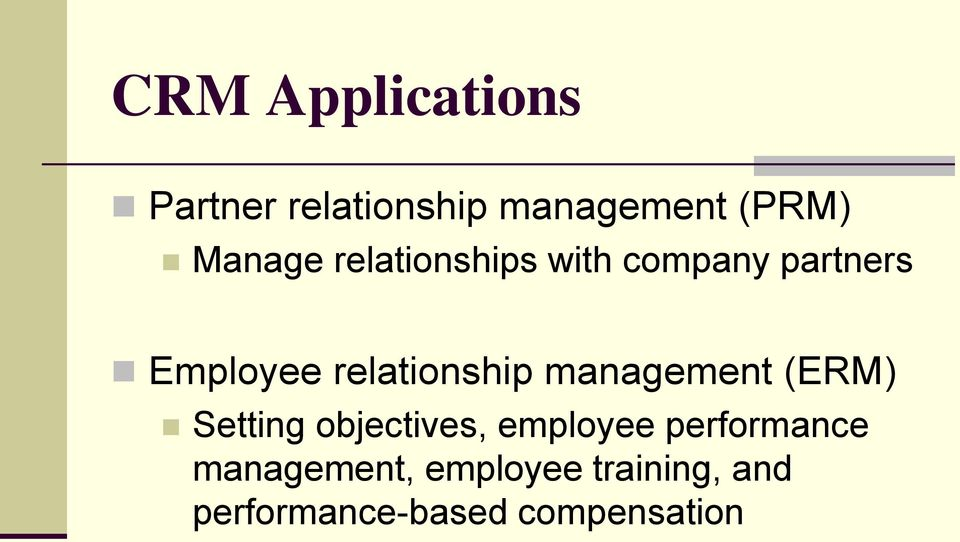 relationship management (ERM) Setting objectives, employee