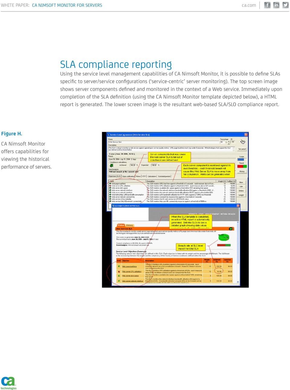Immediately upon completion of the SLA definition (using the CA Nimsoft Monitor template depicted below), a HTML report is generated.