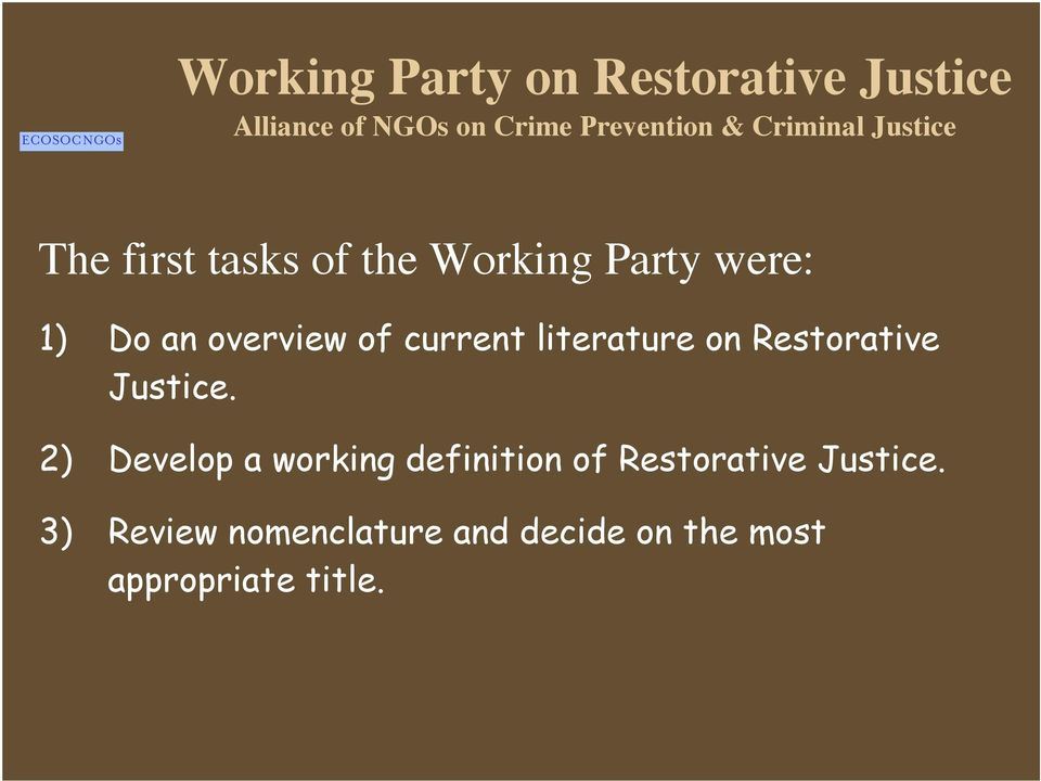 overview of current literature on Restorative Justice.