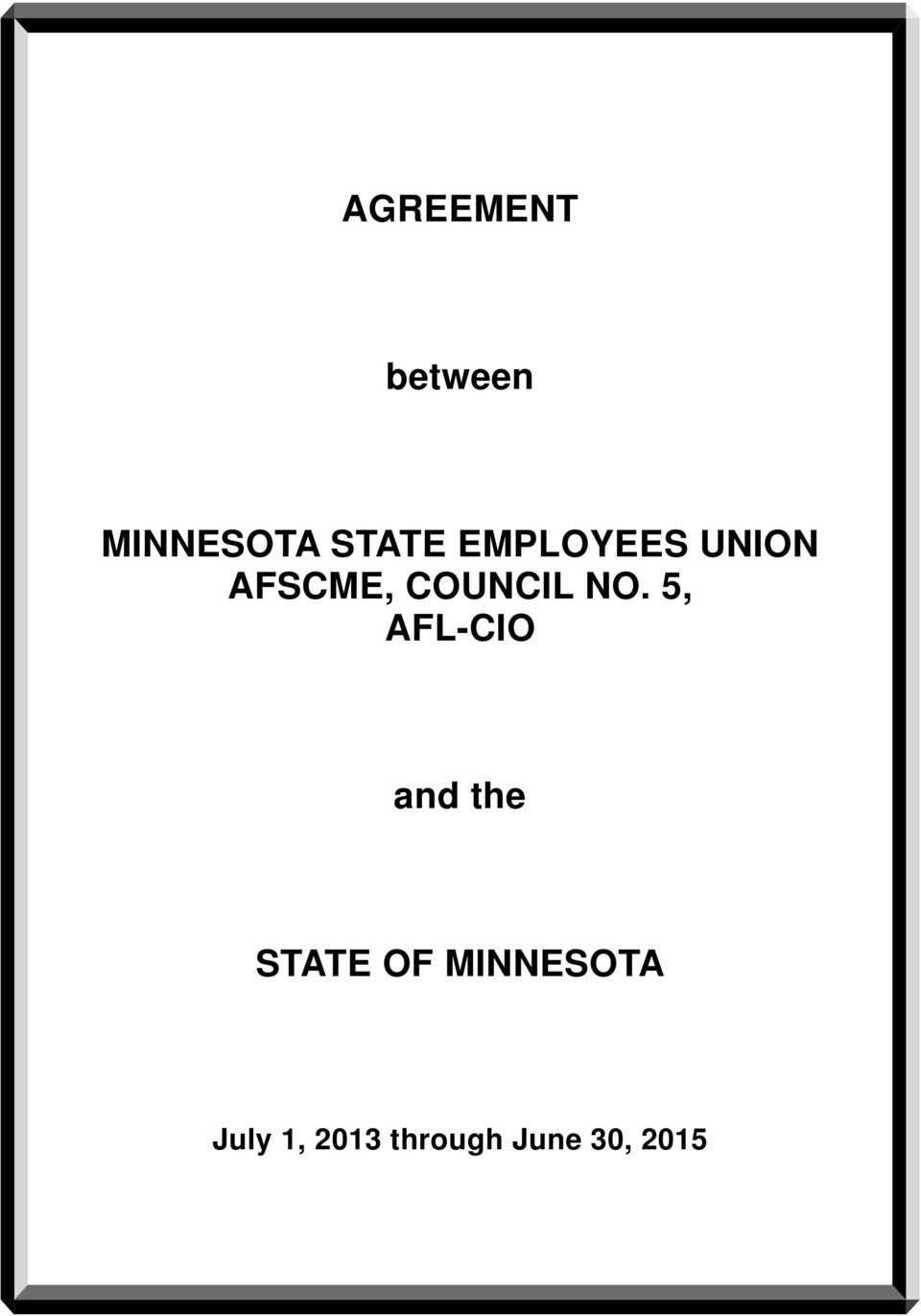 Agreement Between Minnesota State Employees Union Afscme Council