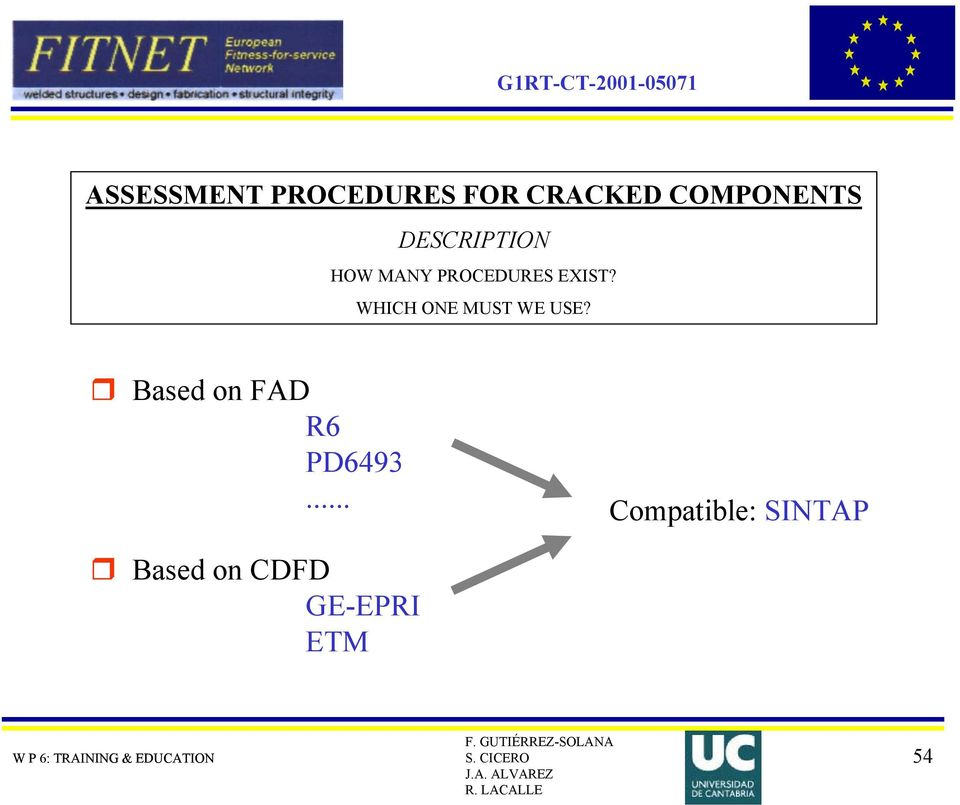 B  INTRODUCTION TO ASSESSMENT PROCEDURES FOR CRACKED