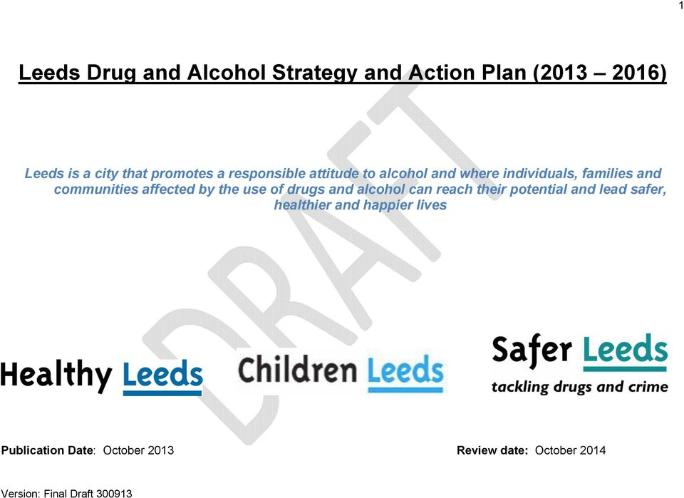 communities affected by the use of drugs and alcohol can reach their potential and
