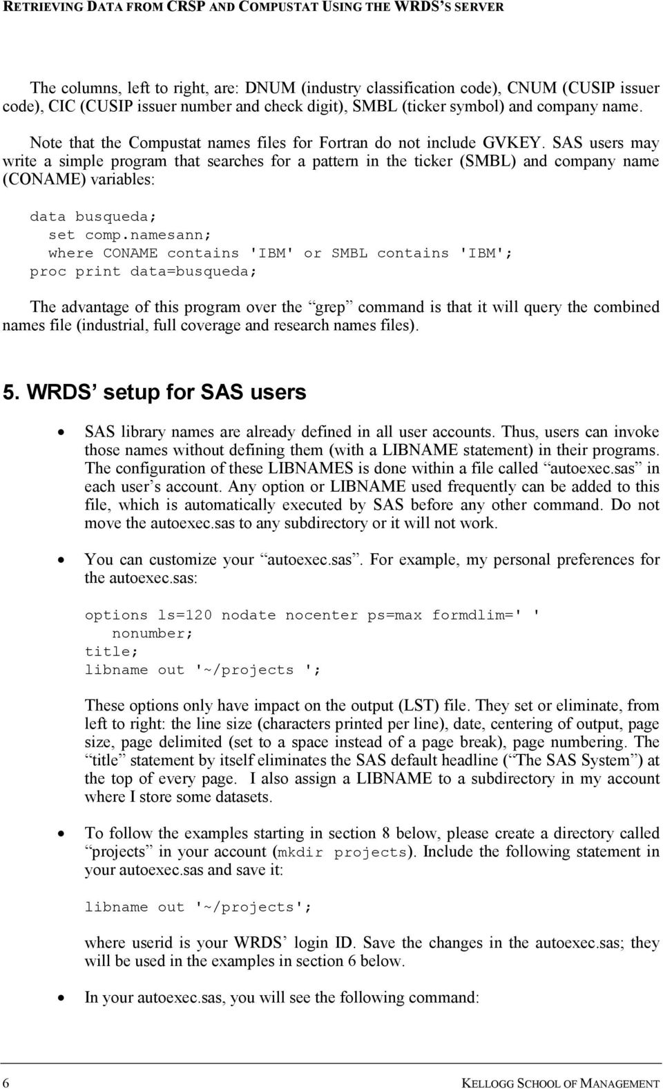 Retrieving Data from CRSP and Compustat Using the WRDS s