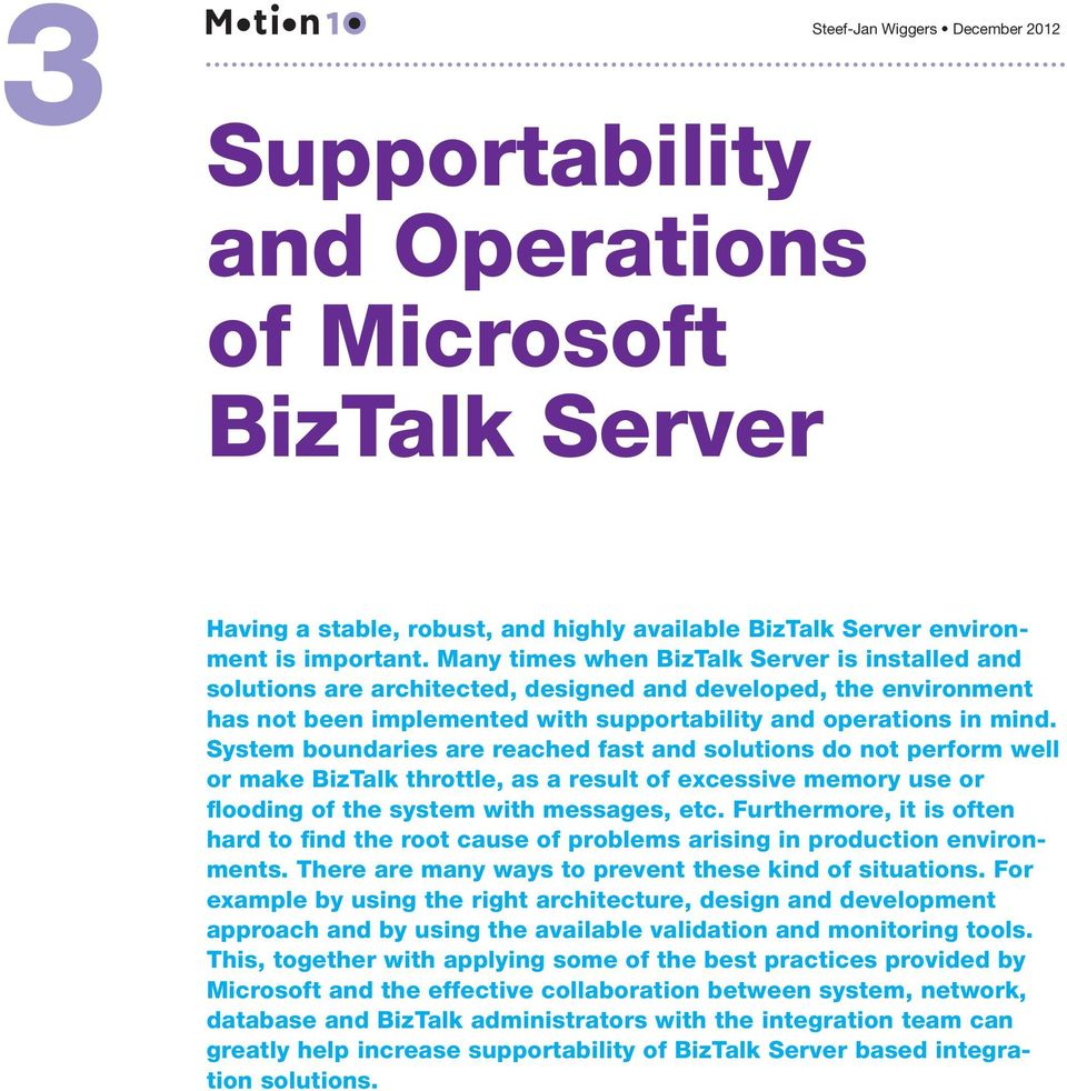 Supportability And Operation Of Microsoft Biztalk Server Pdf Apache At Serpentinebeltdiagramscom Port 80 System Boundaries Are Reached Fast Solutions Do Not Perform Well Or Make Throttle