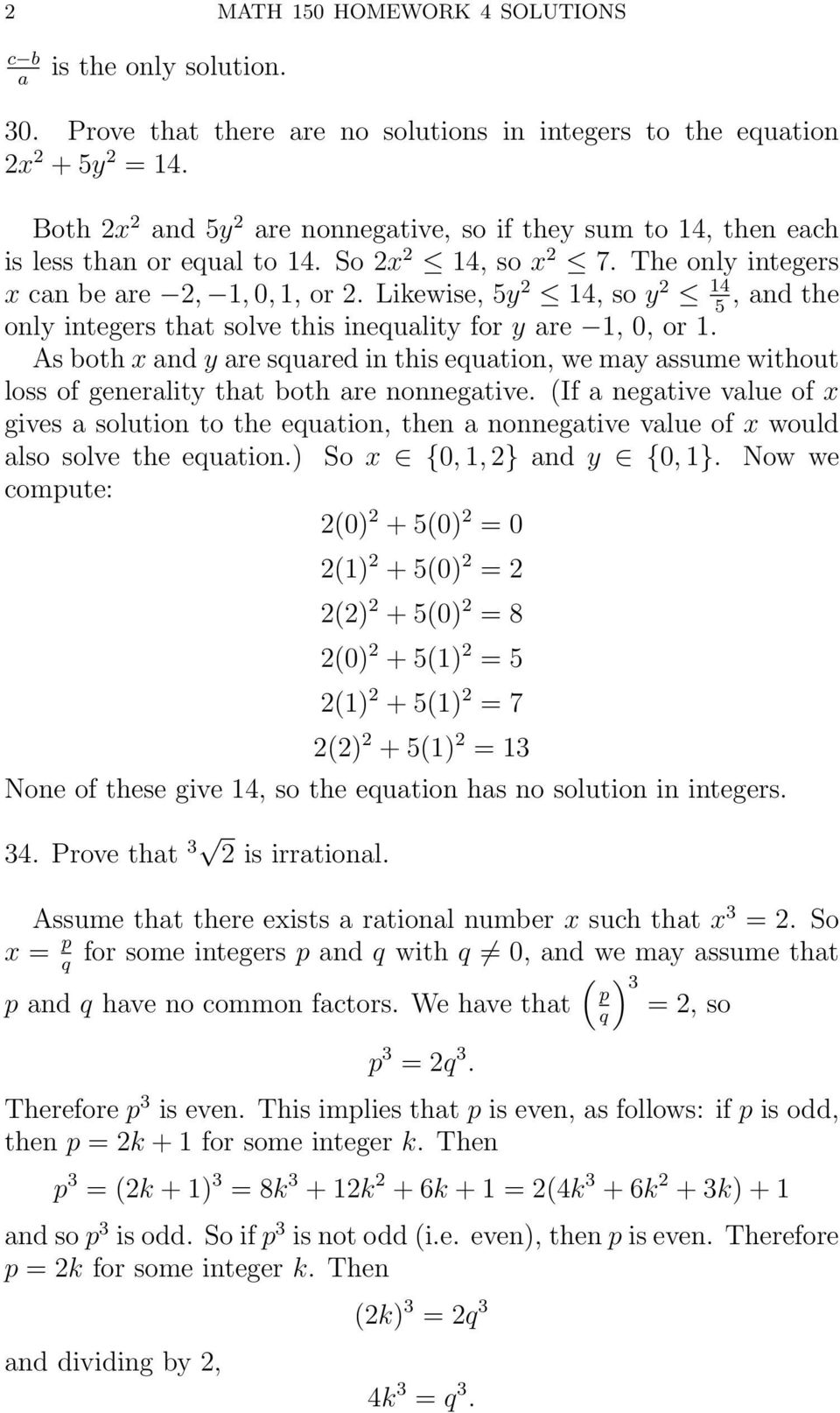 Likewise, 5y 2 14, so y 2 14, nd the 5 only integers tht solve this inequlity for y re 1, 0, or 1.