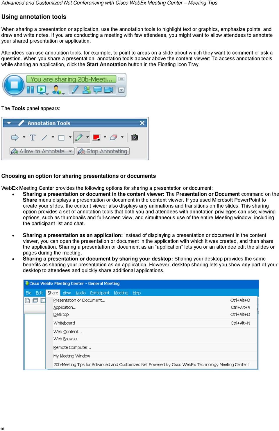 Advanced and Customized Net Conference With Cisco WebEx Meeting