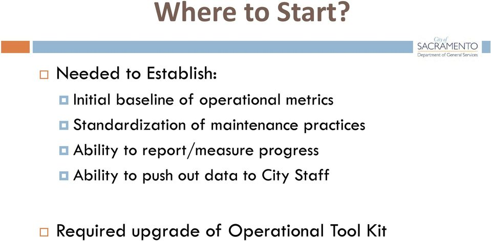 metrics Standardization of maintenance practices Ability