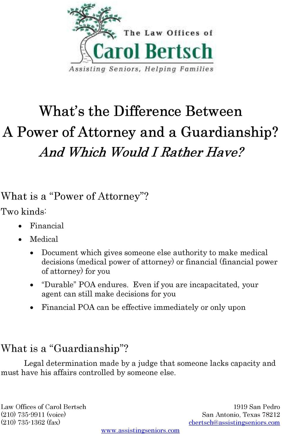financial (financial power of attorney) for you Durable POA endures.