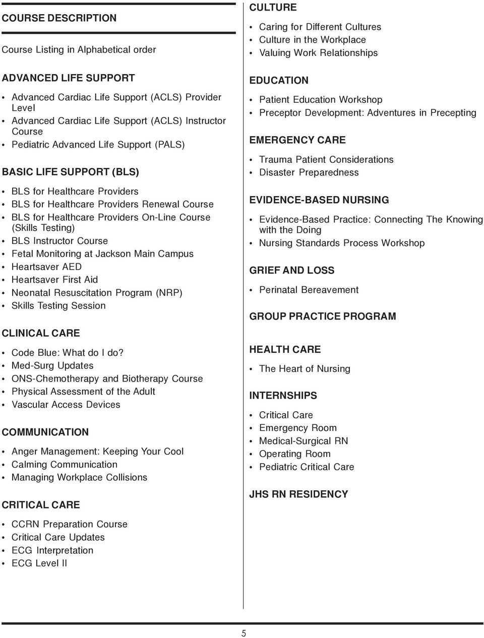 EDUCATION & RESOURCE GUIDE  JACKSON HEALTH SYSTEM DEPARTMENT