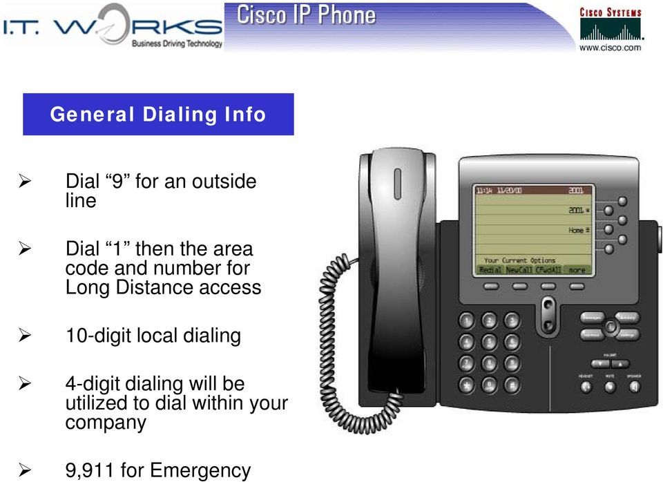 access 10-digit local dialing 4-digit dialing will be