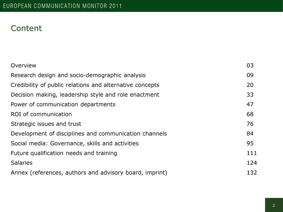 communication 68 Strategic issues and trust 76 Development of disciplines and communication channels 84 Social media: