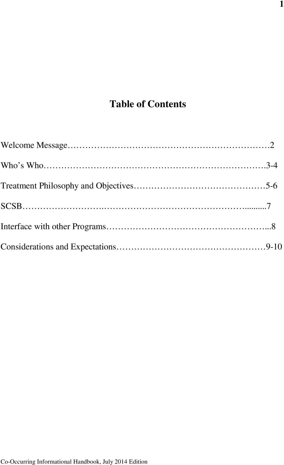 3-4 Treatment Philosophy and Objectives