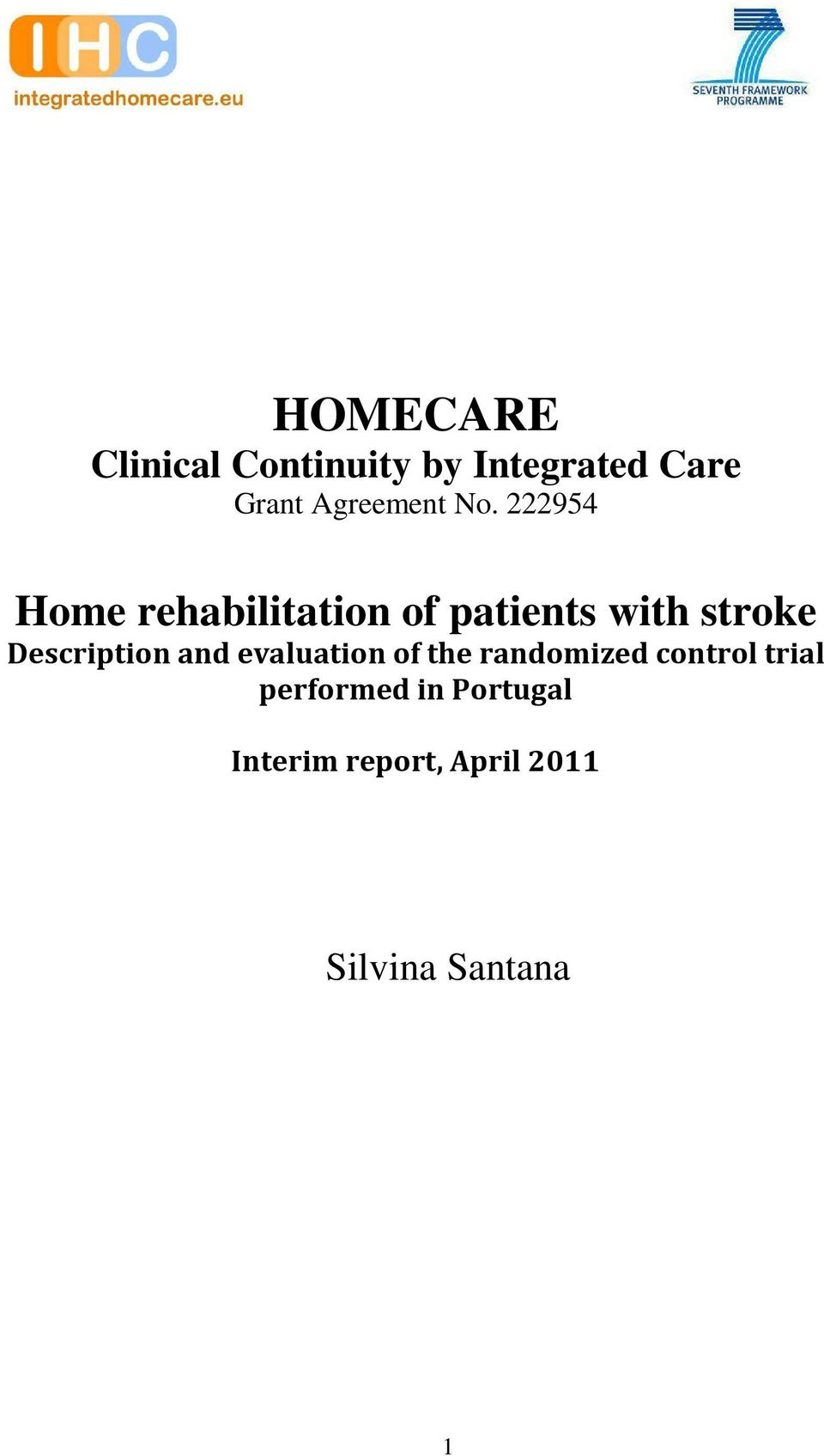 222954 Home rehabilitation of patients with stroke