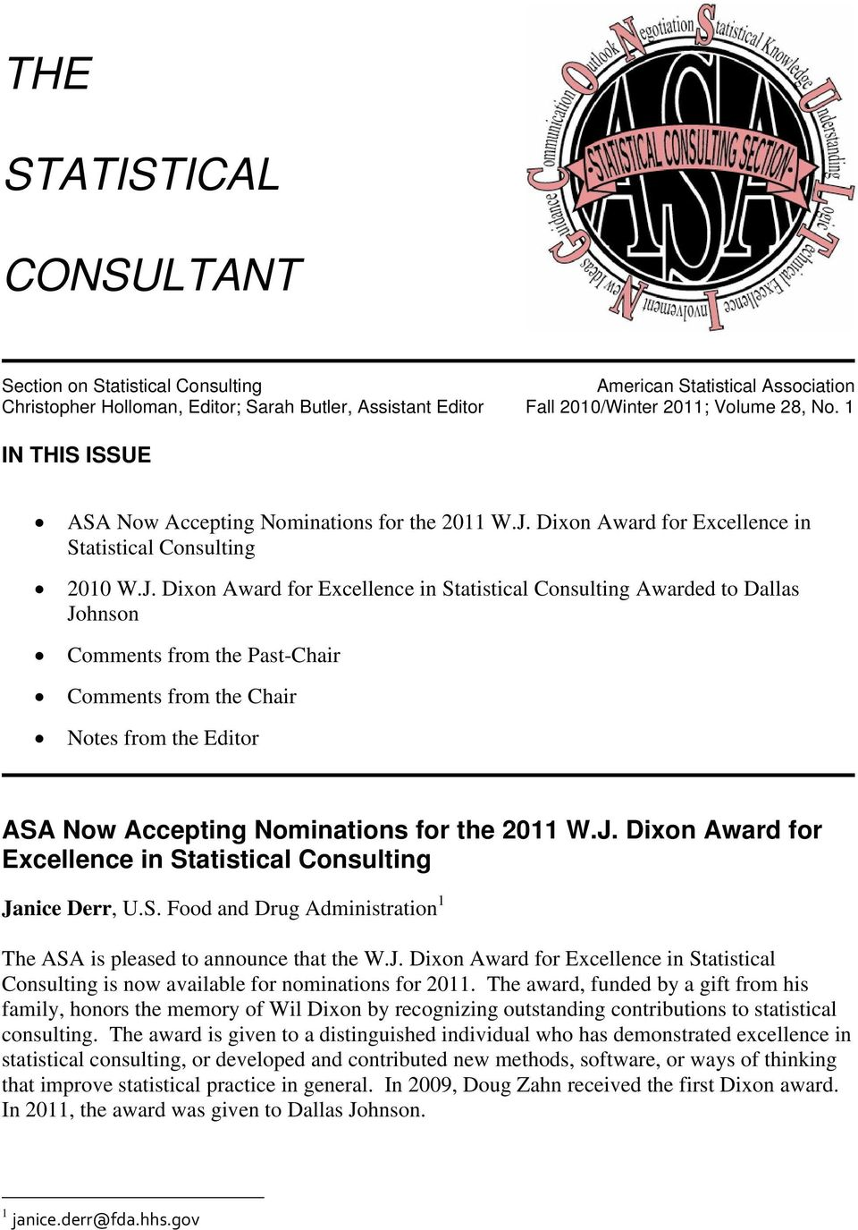 Dixon Award for Excellence in Statistical Consulting 2010 W.J.