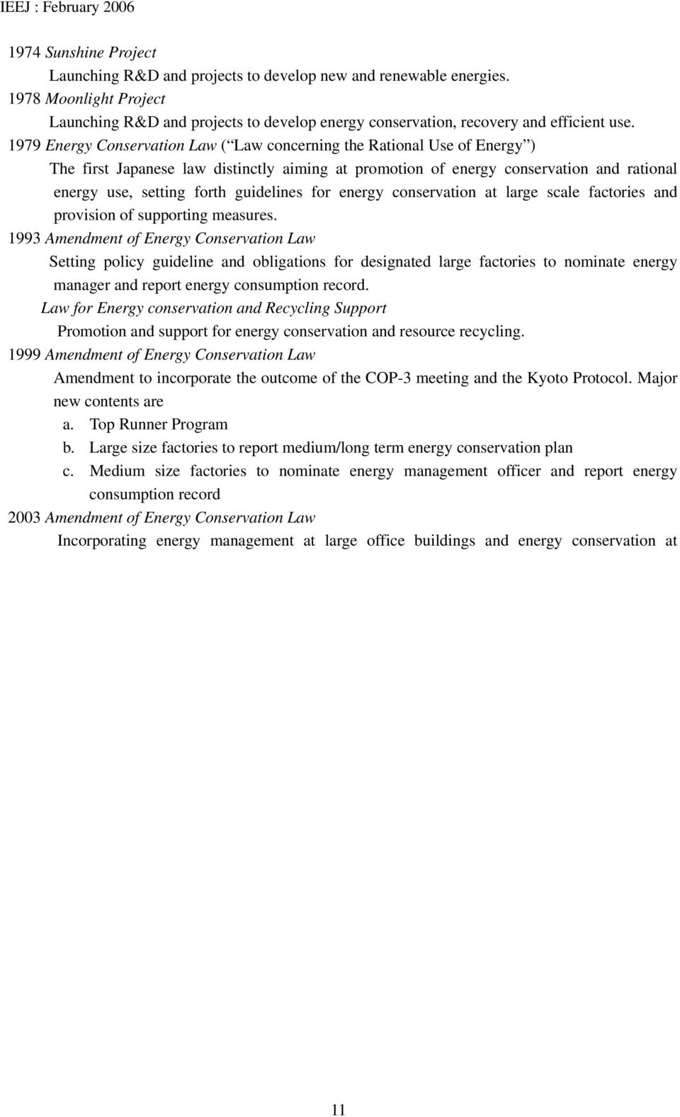guidelines for energy conservation at large scale factories and provision of supporting measures.
