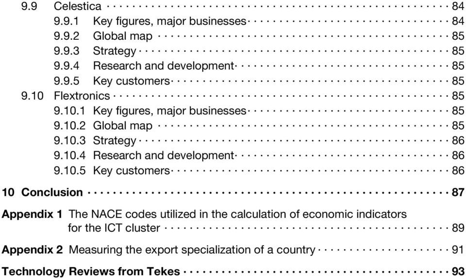 10.5 Key customers 86 10 Conclusion 87 Appendix 1 The NACE codes utilized in the calculation of economic indicators for the ICT
