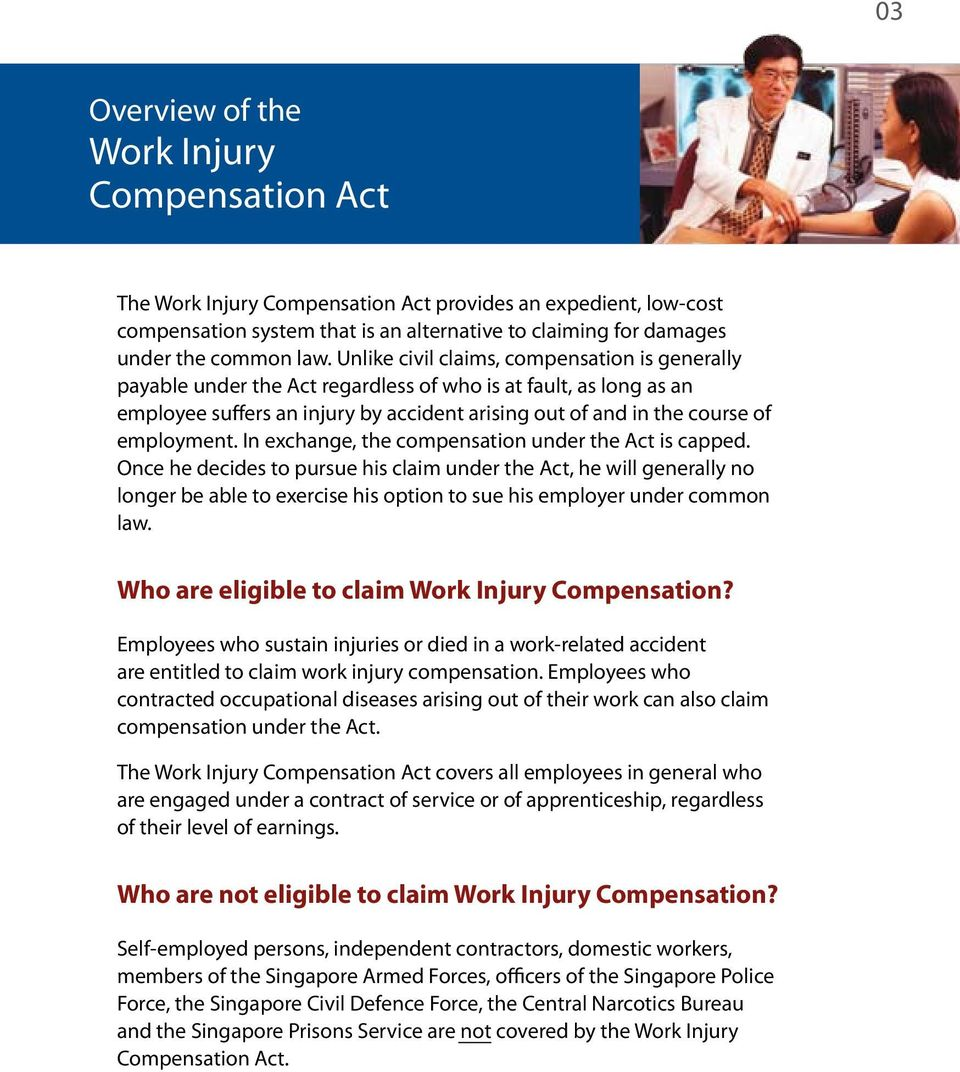 employment. In exchange, the compensation under the Act is capped.