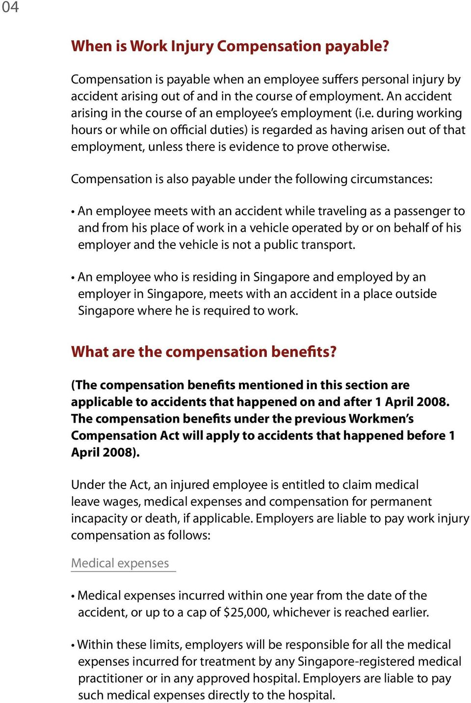Compensation is also payable under the following circumstances: An employee meets with an accident while traveling as a passenger to and from his place of work in a vehicle operated by or on behalf