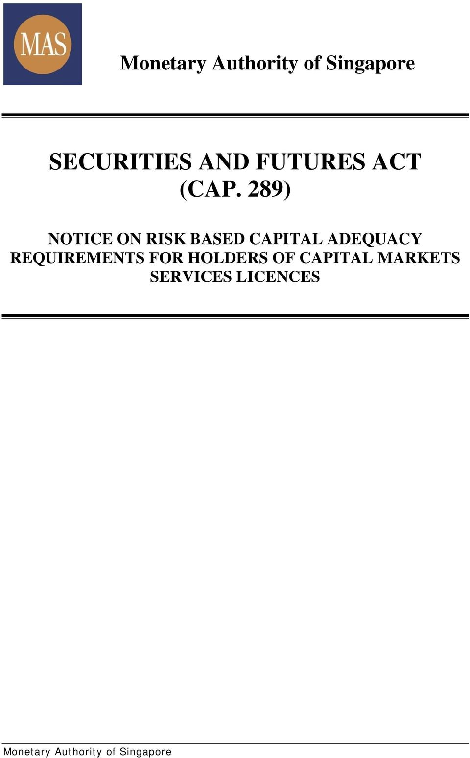 289) NOTICE ON RISK BASED CAPITAL ADEQUACY
