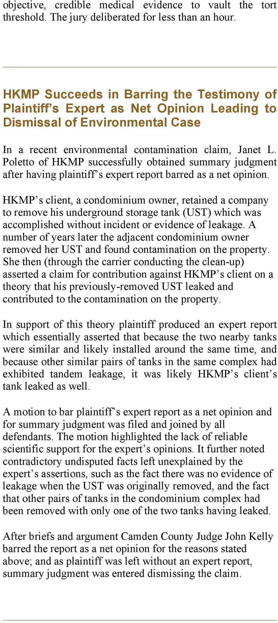 Poletto of HKMP successfully obtained summary judgment after having plaintiff s expert report barred as a net opinion.